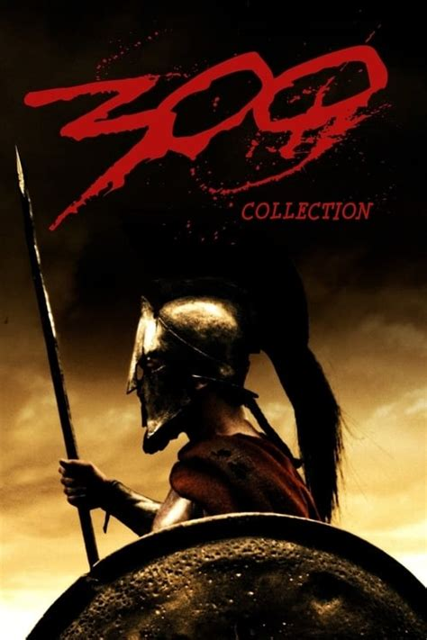 300 Collection (2007-2014) — The Movie Database (TMDb)